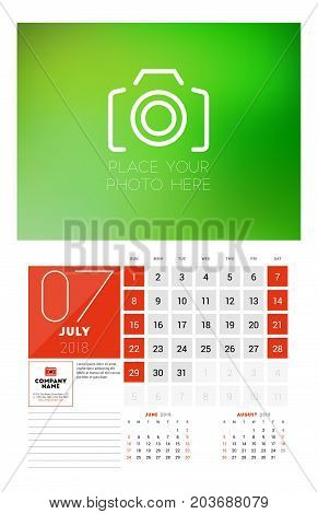 Wall Calendar Template For 2018 Year. July. Vector Design Print Template With Place For Photo. Week