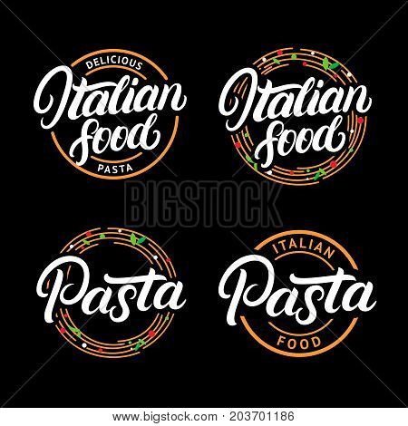 Set of Italian food and Pasta hand written lettering logo, label, badge, emblem. Modern calligraphy. Spaghetti pasta circle. Vintage retro style. Isolated on black background. Vector illustration.