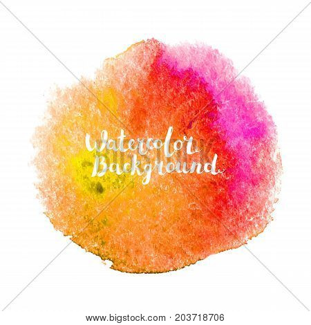 Watercolor brush paint. Hand painted art with lettering isolated on white background. Abstract vector duo tone blot. Design element for web banners, cards