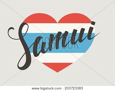 Samui vector lettering. Samui typography on Thai national flag background. Vintage hand drawn calligraphy design. T-shirt template.