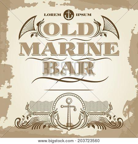 Old marine bar vintage label, banner and details design. Vector illustration