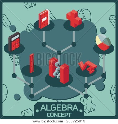 Algebra color isometric concept icons. Mathematical science. Education and scientific icons set.