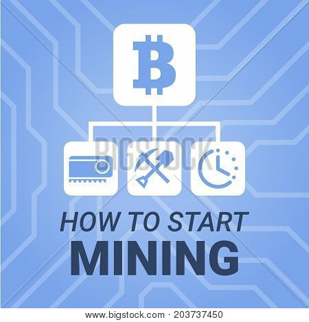 How To Start Mining Cryptocurrency Image With Title On Chipset Background. Simply And Style Illustra