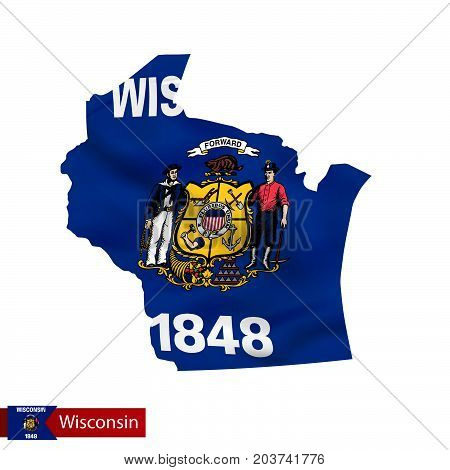 Wisconsin State Map With Waving Flag Of Us State.