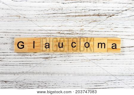 GLAUCOMA word made with wooden blocks concept