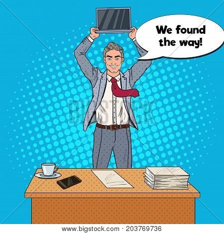 Pop Art Happy Businessman Standing at the Office Table and Holding Laptop above his Head. Vector illustration