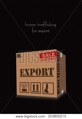 Poster on the social theme Human trafficking for export