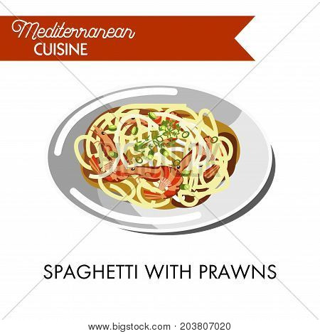 Spaghetti with delicious prawns and natural herbs on shiny plate isolated cartoon vector illustration on white background. Palatable mix of exquisite Italian pasta and Mediterranean seafood.