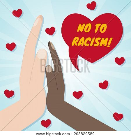 Hands of different races palm to palm. Red hearts at the back. No to racism and discrimination concept. Vector illustration