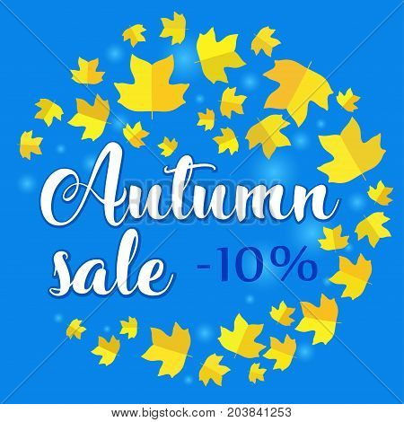 Autumn sale - 10 percent off. Banner with fall leaves on blue background. Vector illustration with colorful autumn leaves. Bright banner for fall discount sale with colorful fall leaves.