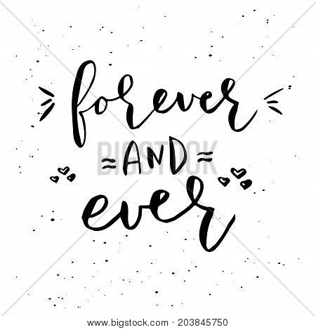 Vector Phrase Forever And Ever Isolated On White Background.