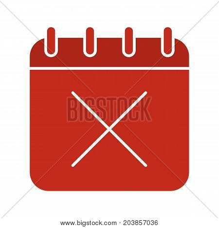 Calendar page with cross glyph color icon. Delete. Silhouette symbol on white background. Negative space. Vector illustration