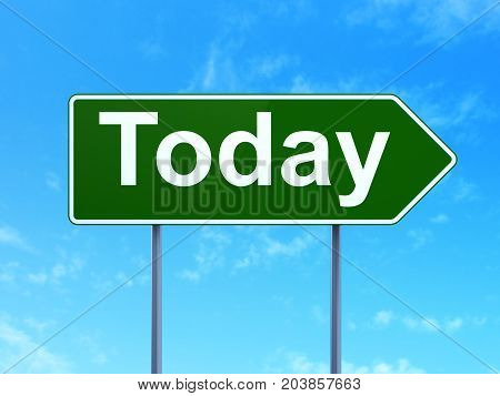 Time concept: Today on green road highway sign, clear blue sky background, 3D rendering