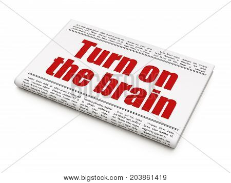 Studying concept: newspaper headline Turn On The Brain on White background, 3D rendering