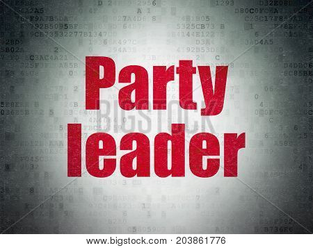 Politics concept: Painted red word Party Leader on Digital Data Paper background