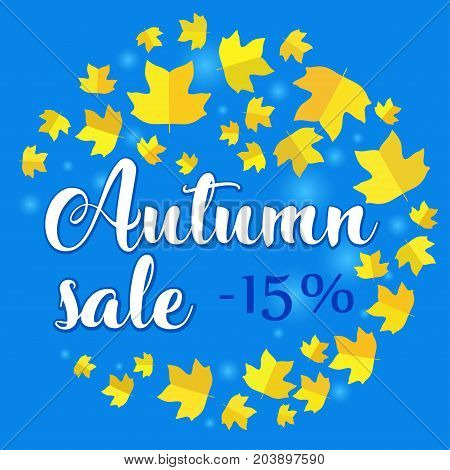 Autumn sale - 15 percent off. Banner with fall leaves on blue background. Vector illustration with colorful autumn leaves. Bright banner for fall discount sale with colorful fall leaves.