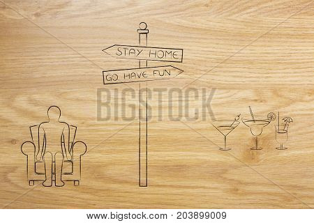 Stay Home Or Go Have Fun Road Sign With Person On The Couch And Cocktails