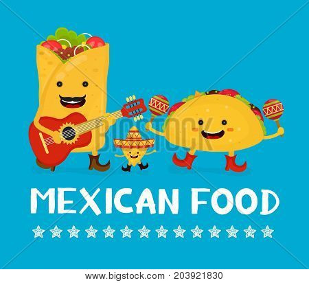 Mexican food creative card concept. Vector modern flat style cartoon character illustration. Isolated on blue background. Happy smiling mexican taco, burrito, nachos playing music and having fun.