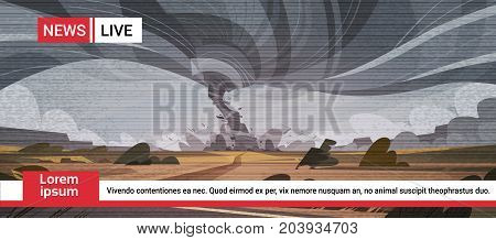 Live Television Broadcast Of Tornado In Countryside Hurricane Landscape Of Storm Waterspout Twister In Field Natural Disaster Concept Flat Vector Illustration