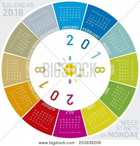 Colorful Calendar For 2018. Circular Design. Week Starts On Monday