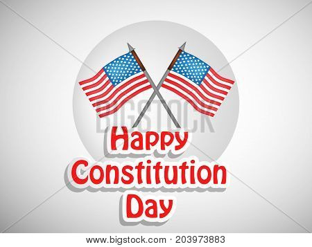 illustration of USA flags with Happy Constitution Day text on the occasion of USA Constitution Day