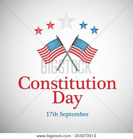 illustration of USA flags with Constitution Day 17th September text on the occasion of USA Constitution Day