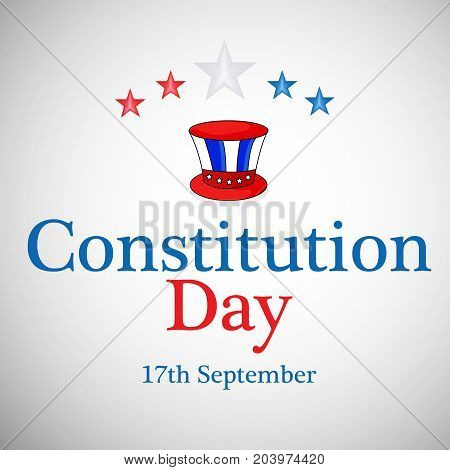 illustration of hat and stars with Constitution Day 17th september text on the occasion of USA Constitution Day