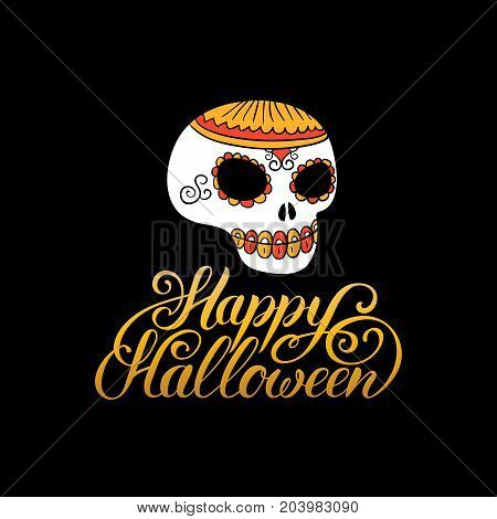 Scull vector illustration with Happy Halloween lettering for party invitation card, poster. All Saints Eve background.