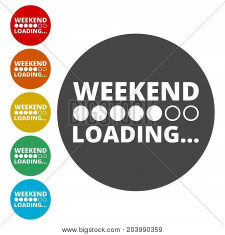 Weekend Loading icons set, simple vector icon