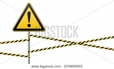 Caution - danger Warning sign safety. yellow triangle with black image. sign on pole and protecting ribbons. Vector illustration