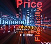 Background concept wordcloud illustration of price elasticity demand glowing light poster