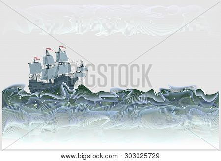 Fantasy Illustration Of Ancient Sailboat Spanish Galleon. Stormy Waves Of Sea In Form Of Abstract Li