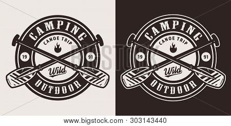 Vintage Monochrome Canoe Trip Badge With Crossed Boat Paddles Isolated Vector Illustration