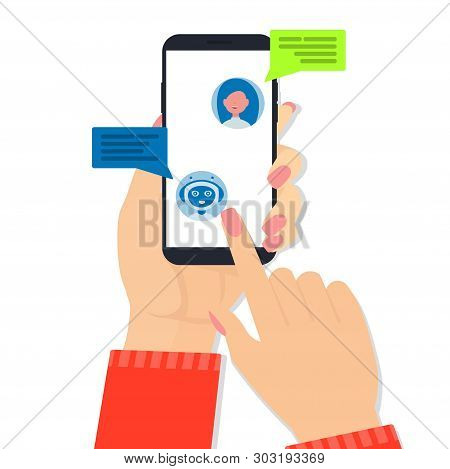 Talking To A Chatbot Online On Mobile. Communication With A Chat Bot. Woman Hands Hold The Phone. Ar