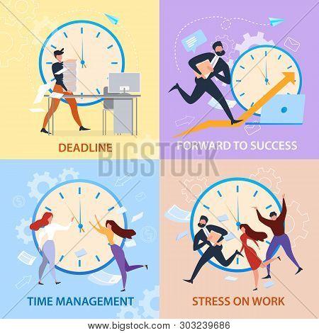 Forward To Sucess, Time Management, Stress On Work, Deadline Banner Set. Cartoon People Run. Work Pr