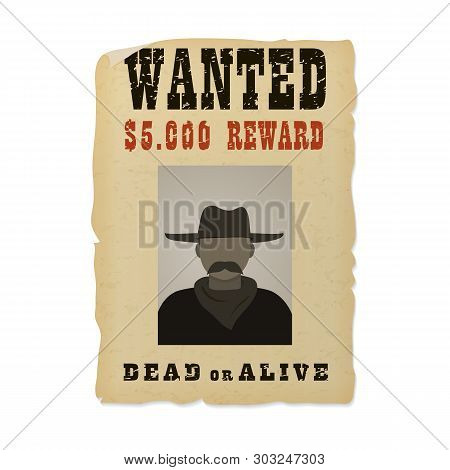 Wanted Dead Or Alive Banner With Man Silhouette In A Hat And With Mustache.