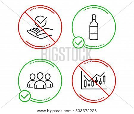 Do Or Stop. Group, Wine Bottle And Approved Icons Simple Set. Financial Diagram Sign. Group Of Users