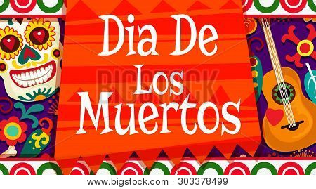 Dia De Los Muertos Mexican Holiday Poster, Calavera Skull With Floral Ornament Pattern. Vector Dia D