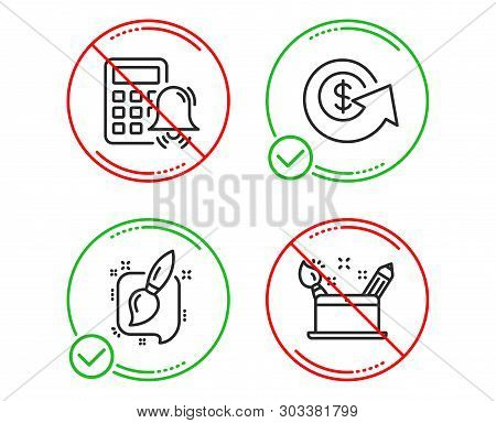 Do Or Stop. Calculator Alarm, Dollar Exchange And Painting Brush Icons Simple Set. Creativity Concep