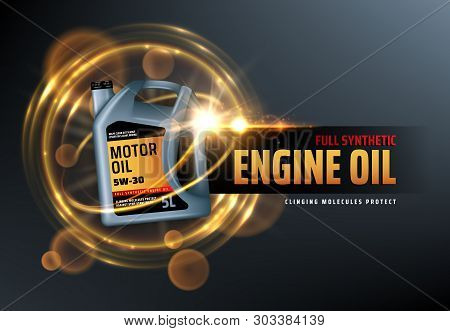 Canister Of Engine Motor Oil, Full Synthetic Clinging Molecules Protection. Vector Vehicle Engine Lu