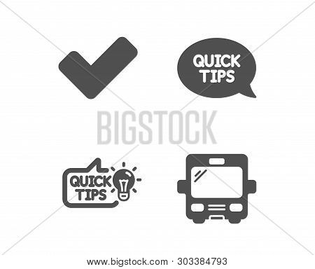 Set Of Education Idea, Tick And Quickstart Guide Icons. Bus Sign. Quick Tips, Confirm Check, Helpful