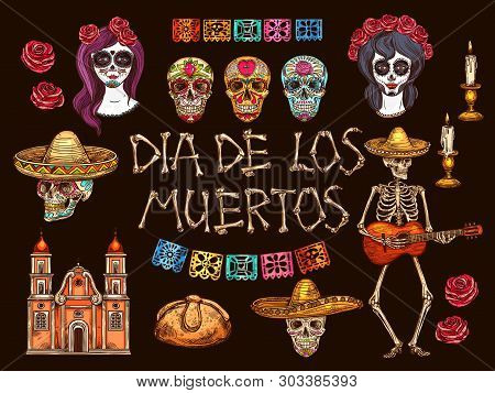 Mexican Dia De Muertos Holiday Sketches. Day Of The Dead Skulls, Skeleton And Catrina Calavera, Somb