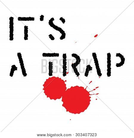 It Is A Trap Stamp On White Background. Stickers Labels And Stamps Series.