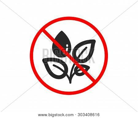 No Or Stop. Plants Watering Icon. Leaves Dew Sign. Environmental Care Symbol. Prohibited Ban Stop Sy
