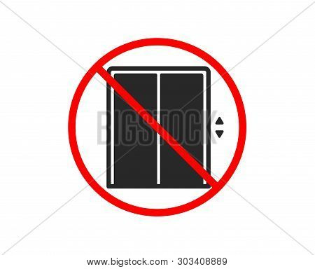 No Or Stop. Lift Icon. Elevator Sign. Transportation Between Floors Symbol. Prohibited Ban Stop Symb