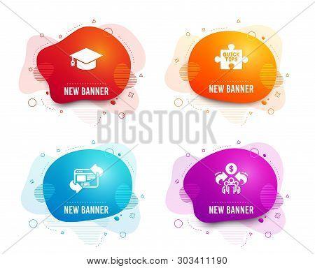 Liquid Badges. Set Of Quick Tips, Refresh Website And Graduation Cap Icons. Sharing Economy Sign. Tu