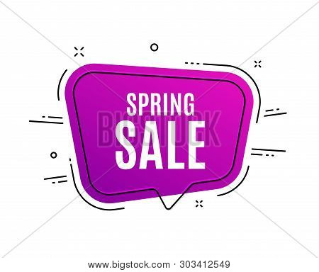 Speech Bubble Banner. Spring Sale. Special Offer Price Sign. Advertising Discounts Symbol. Sale Tag.