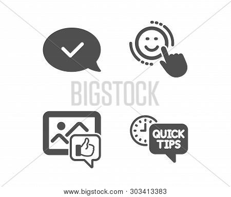 Set Of Like Photo, Approved Message And Smile Icons. Quick Tips Sign. Thumbs Up, Accepted Chat, Posi