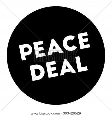 Peace Deal Stamp On White Background. Stickers Labels And Stamps Series.
