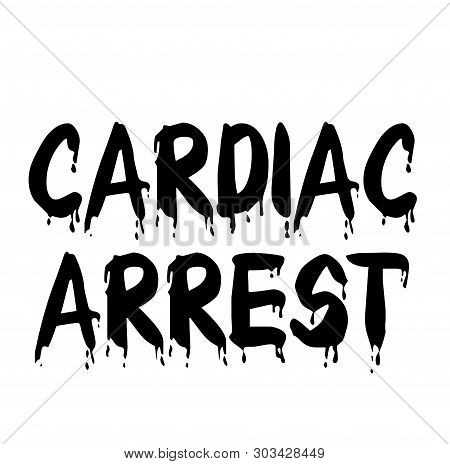 Cardiac Arrest Stamp On White Background. Stickers Labels And Stamps Series.